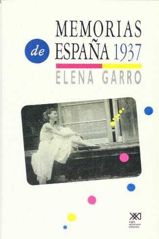 Elena Garro, Memorias de 1937: España