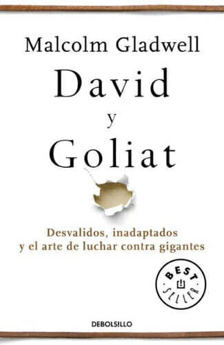 David y Goliat de Malcolm Gladwell