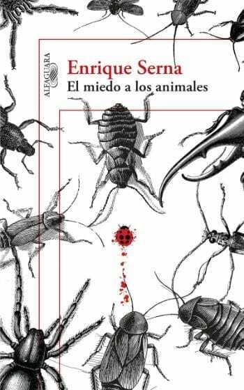 Enrique Serna - El Miedo a los Animales